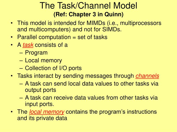 The Task/Channel Model