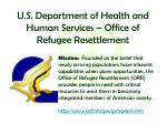 u s department of health and human services office of refugee resettlement