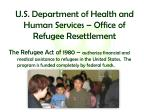 u s department of health and human services office of refugee resettlement2