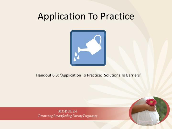 Application To Practice