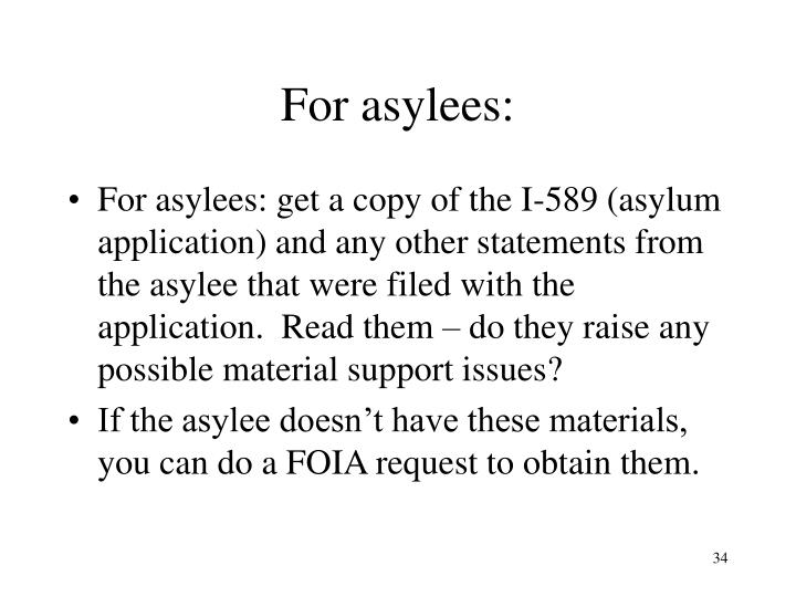 For asylees: