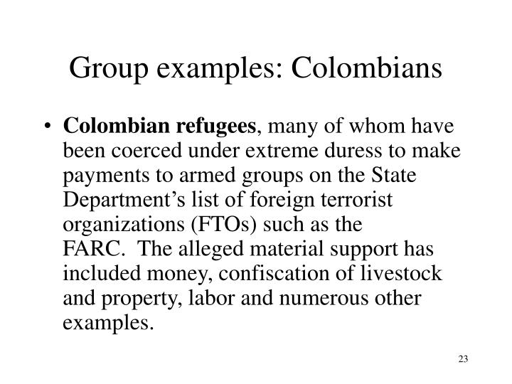 Group examples: Colombians