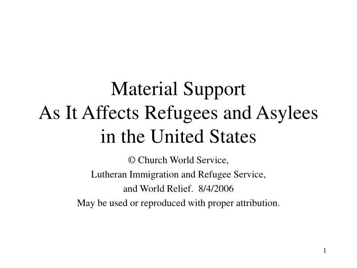 Material Support