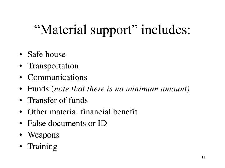 """""""Material support"""" includes:"""