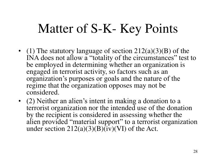 Matter of S-K- Key Points