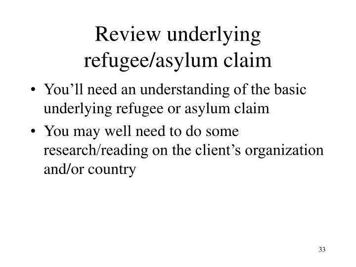 Review underlying refugee/asylum claim