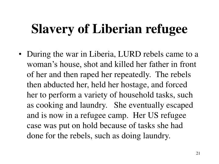 Slavery of Liberian refugee