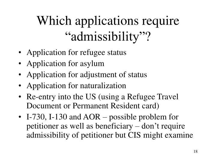"""Which applications require """"admissibility""""?"""