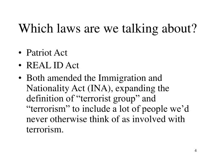 Which laws are we talking about?