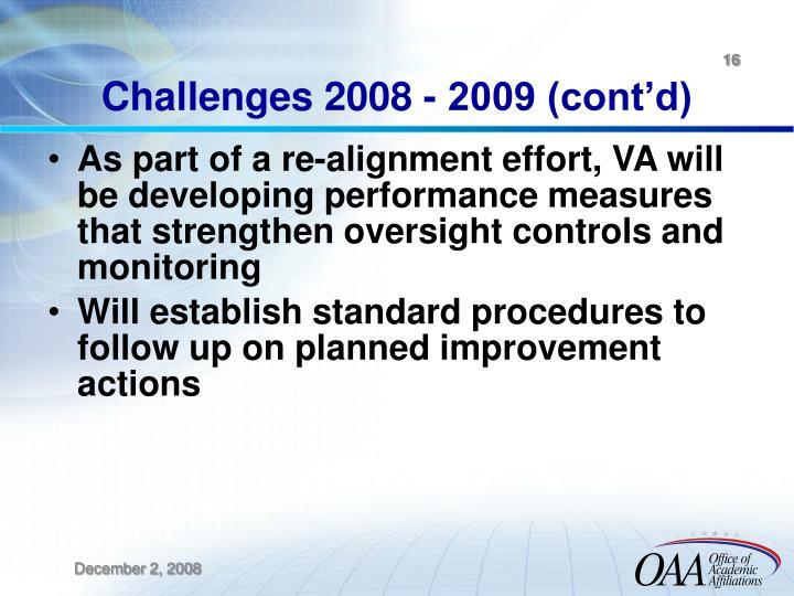 Challenges 2008 - 2009 (cont'd)