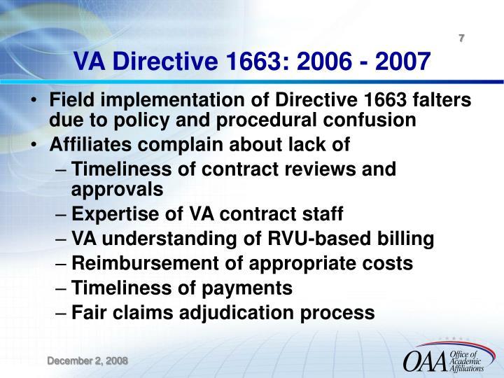 VA Directive 1663: 2006 - 2007