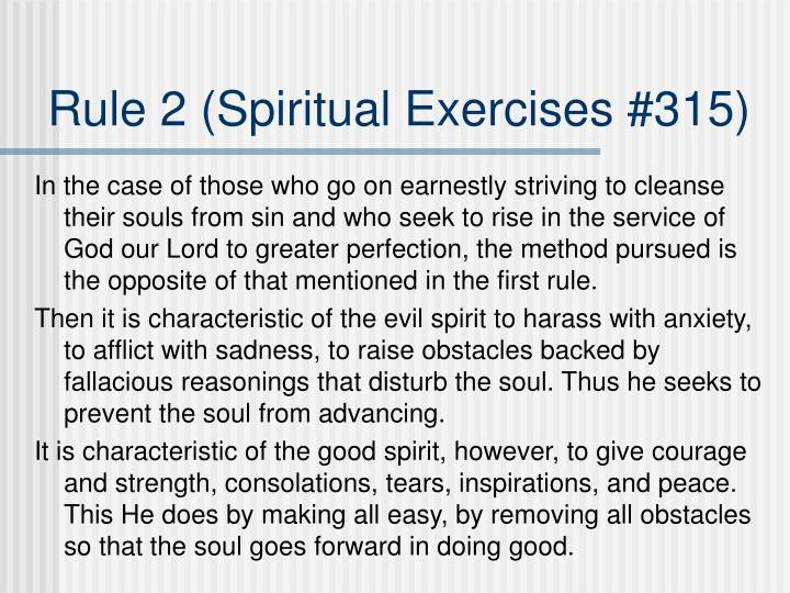 Rule 2 (Spiritual Exercises #315)