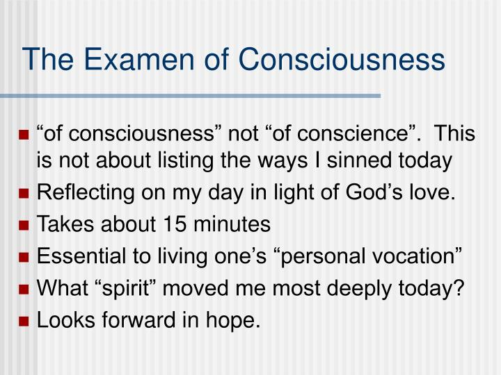 The Examen of Consciousness