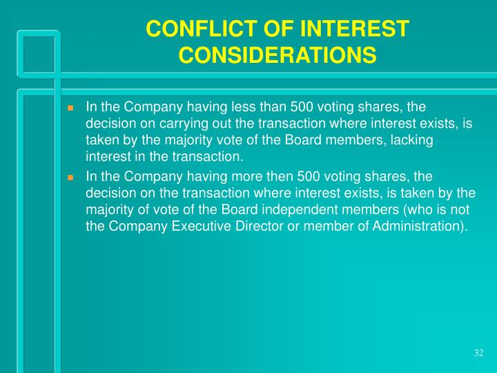 CONFLICT OF INTEREST CONSIDERATIONS