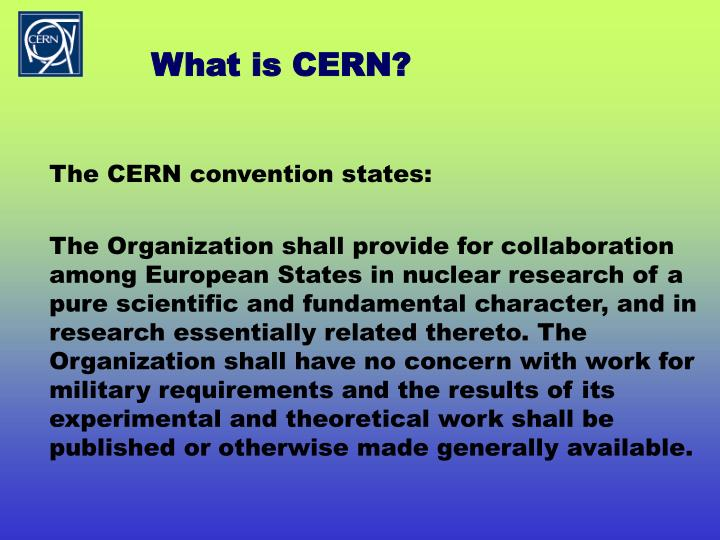 What is CERN?