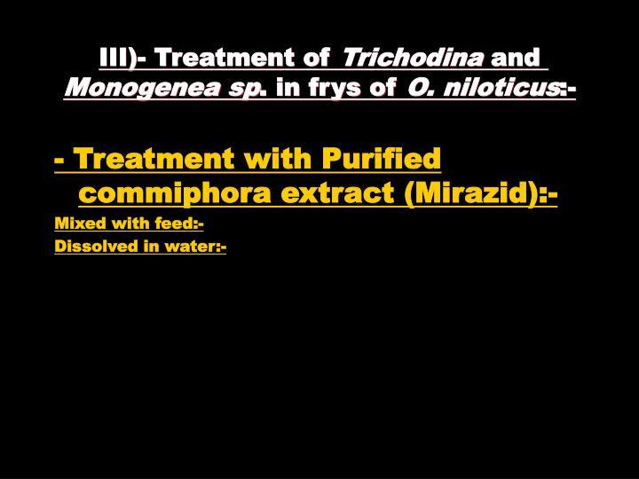 III)- Treatment of