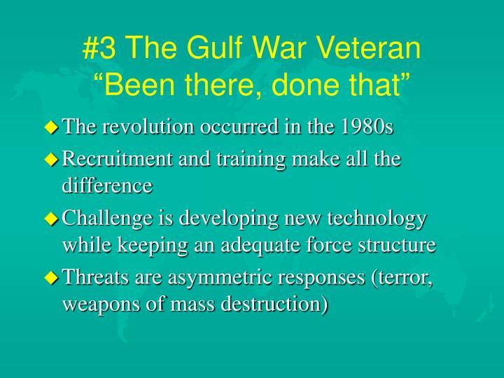 #3 The Gulf War Veteran