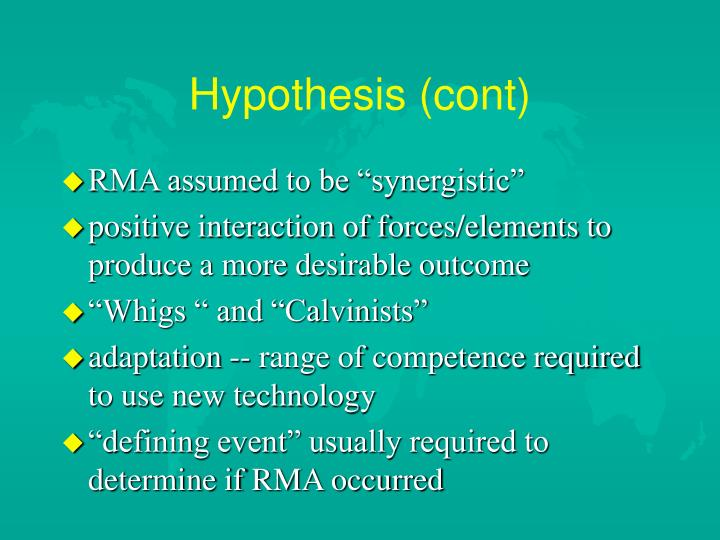 Hypothesis (cont)