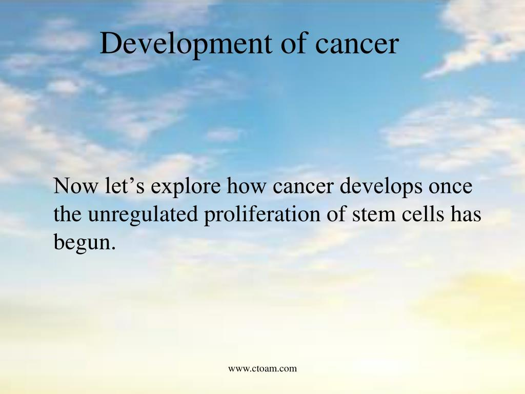 Development of cancer
