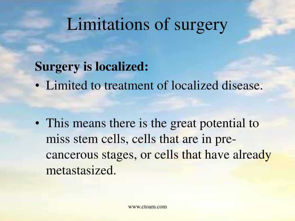 Limitations of surgery