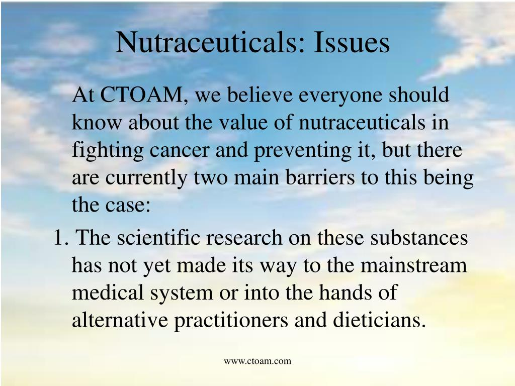 Nutraceuticals: Issues