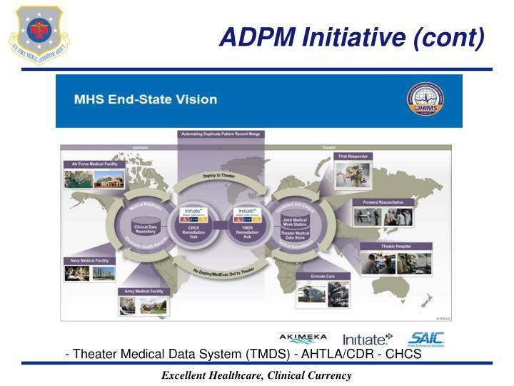 ADPM Initiative (cont)