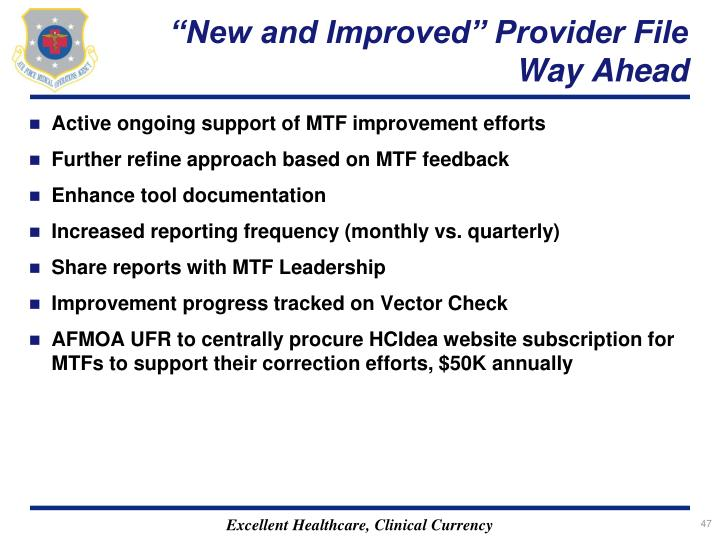 """New and Improved"" Provider File Way Ahead"