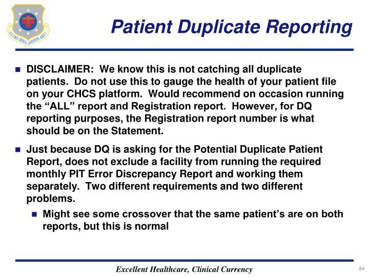 Patient Duplicate Reporting