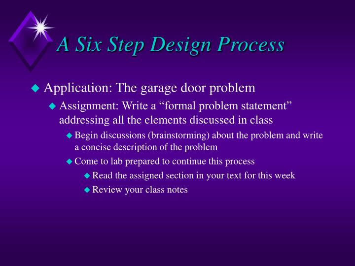 A Six Step Design Process