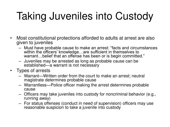 Taking Juveniles into Custody
