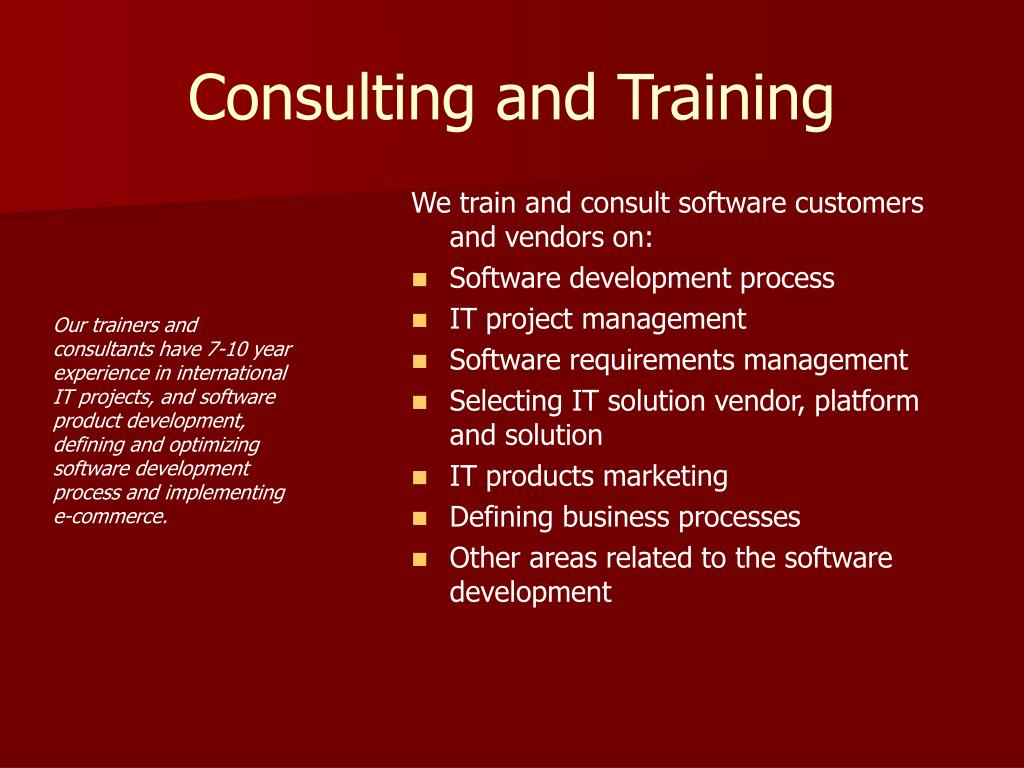 Consulting and Training