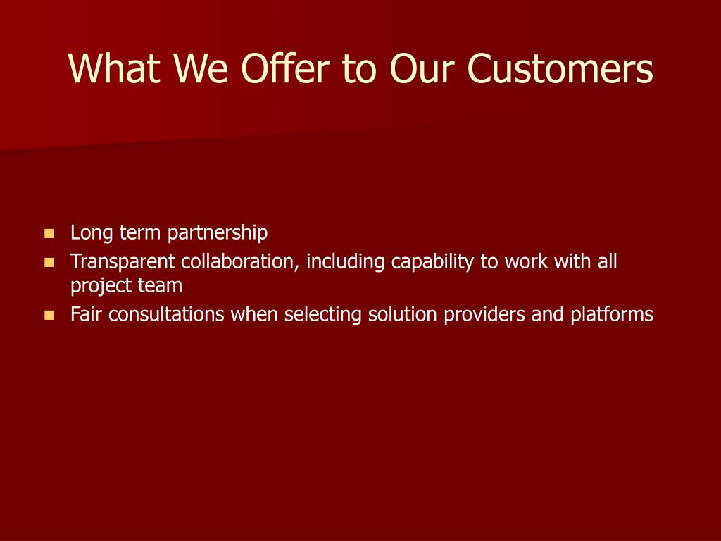What We Offer to Our Customers