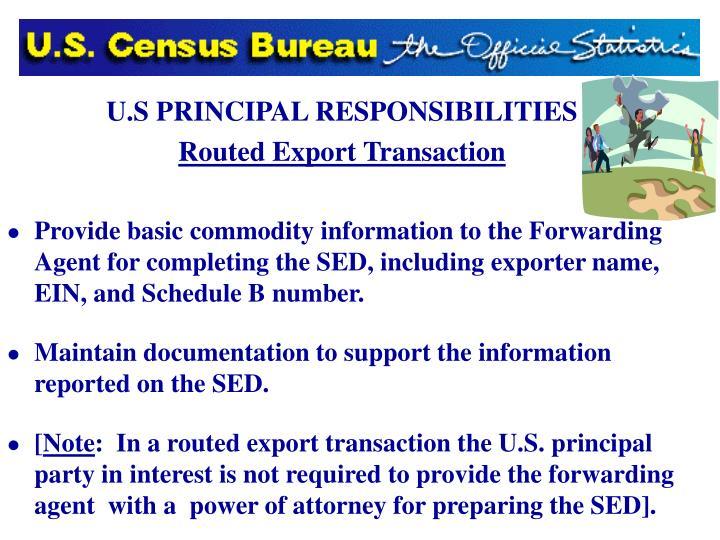 U.S PRINCIPAL RESPONSIBILITIES