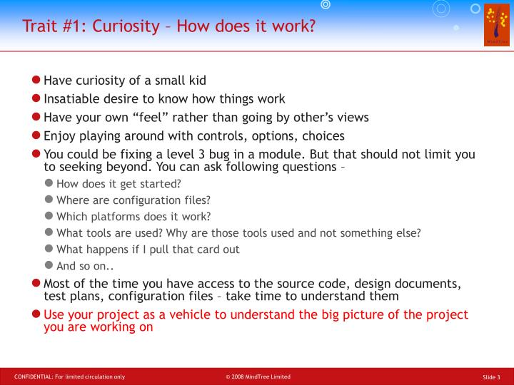 Trait 1 curiosity how does it work