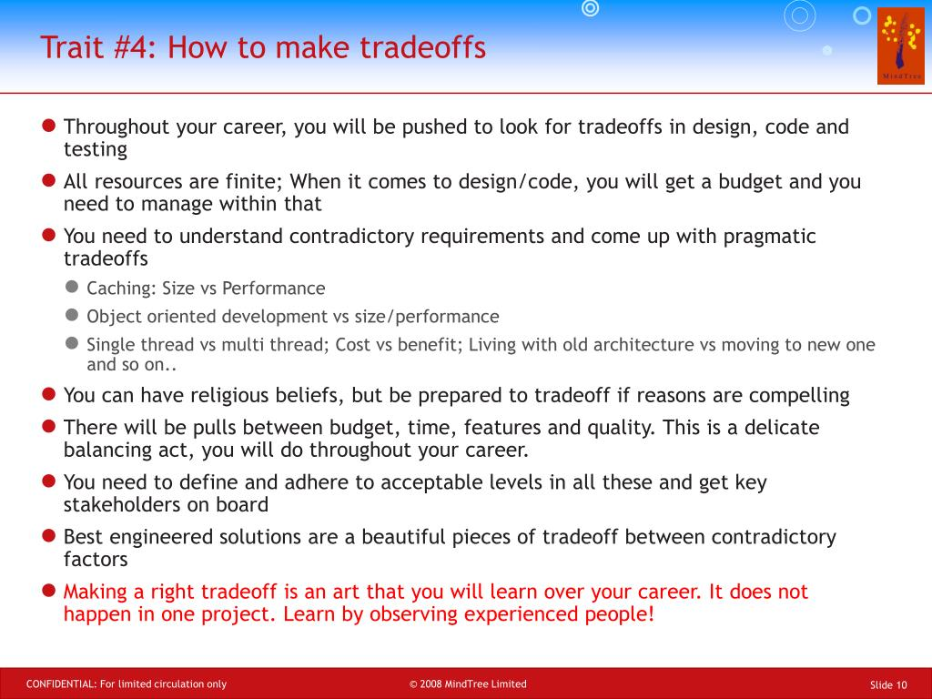 Trait #4: How to make tradeoffs
