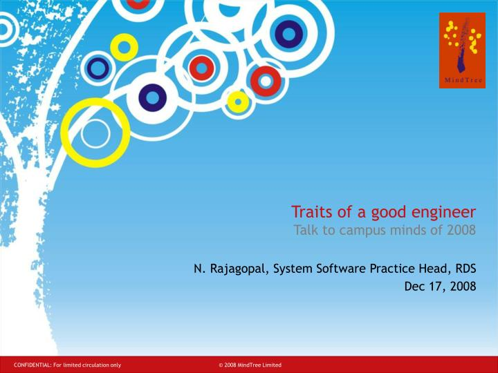 Traits of a good engineer talk to campus minds of 2008