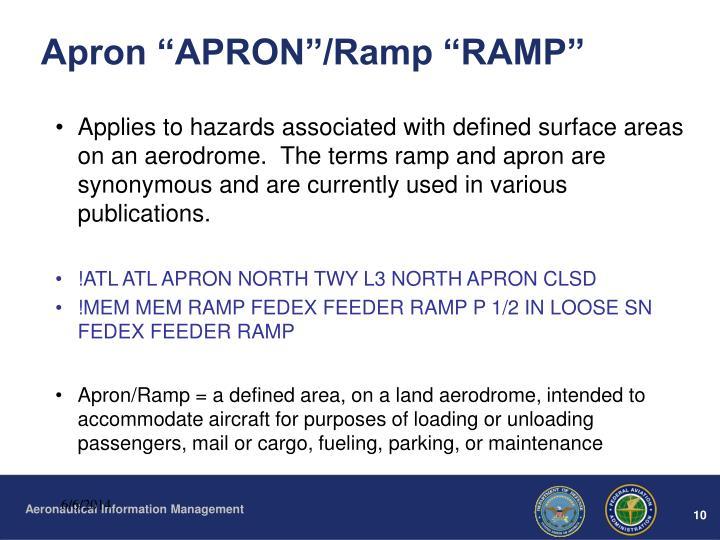 "Apron ""APRON""/Ramp ""RAMP"""