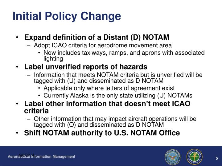 Initial Policy Change