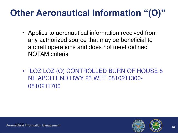 "Other Aeronautical Information ""(O)"""