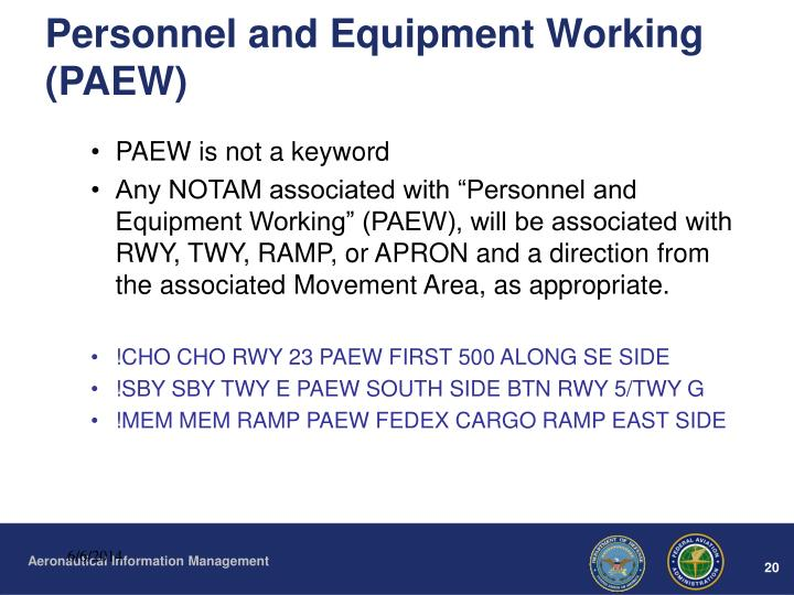 Personnel and Equipment Working (PAEW)