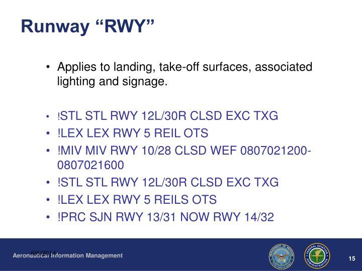 """Runway """"RWY"""""""