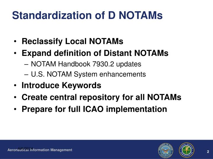 Standardization of d notams