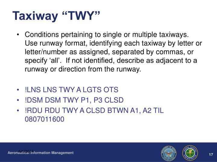 "Taxiway ""TWY"""