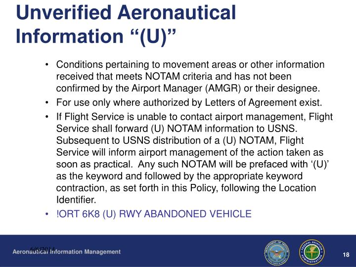 "Unverified Aeronautical Information ""(U)"""