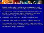 instrument risk reduction status