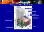 lms dual imager electronics above nadir deck