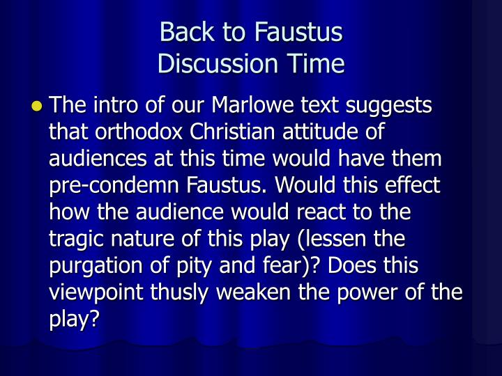 doctor faustus as a religious play Doctor faustus as a morality play get link  then faustus compared religious scriptures as  we can say that doctor faustus is a remarkable morality play.