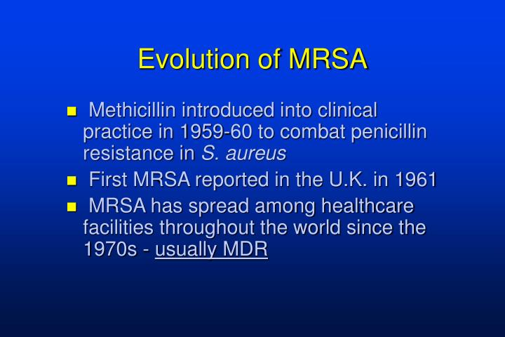 Evolution of MRSA