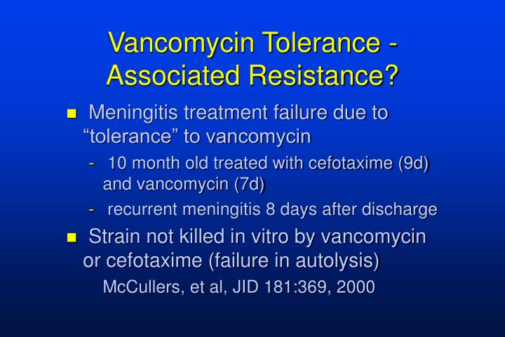 Vancomycin Tolerance - Associated Resistance?