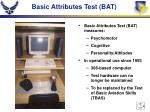 basic attributes test bat